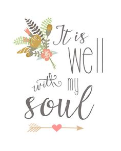 It Is Well With My Soul Printable Floral by TheRedHousePrintShop, $4.00