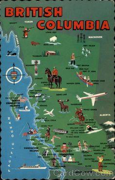 British Columbia postcard map, c. with BC provincial symbols, Canada Calgary, Vancouver Bc Canada, Vancouver Island, Vancouver Map, Canada Eh, Visit Canada, British Columbia, Rocky Mountains, Alaska