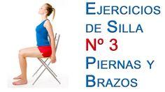 Ejercicios de Silla Basicos 3 Piernas y Brazos