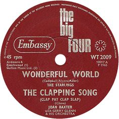 The Big Four (Wonderful World / The Clapping Song - Clap Pat Clap Slap) - The Starlings / Joan Baxter (WT2009) May '65