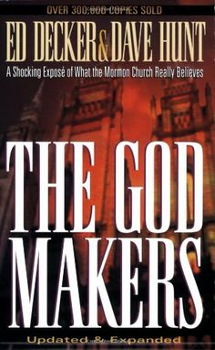 The God Makers: A Shocking Expose of What the Mormon Church Really Believes by Ed Decker. $10.85. Save 22%!