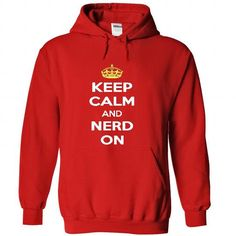 Cool Keep calm and nerd on hoodie hoodies t shirts t-shirts Shirts & Tees