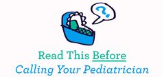 Read This Before Calling Pediatrician