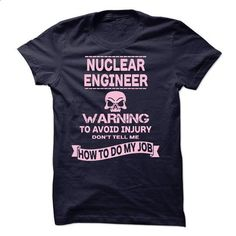 i am NUCLEAR ENGINEER - #sweater dress outfit #sweater scarf. BUY NOW => https://www.sunfrog.com/LifeStyle/i-am-NUCLEAR-ENGINEER-57323992-Guys.html?68278