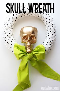Make a wreath using a dollar store skull and spray paint!