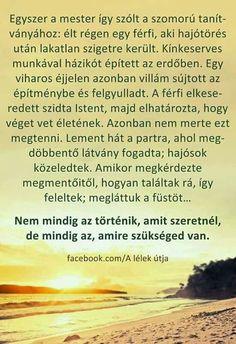Motivational Quotes, Inspirational Quotes, Make You Smile, Motto, Karma, Pray, Reflection, Life Hacks, Healing