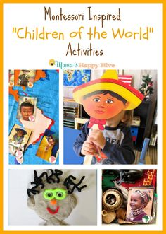 "A wonderful cultural collection of hands-on Montessori inspired ""Children of the World"" activities. This is part of the ""12 Months of Montessori series. - www.mamashappyhive.com"