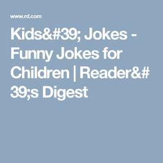 Kids' Jokes - Funny Jokes for Children|Reader's Digest