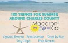 100 Things to Do Around Charles County For Summer | Macaroni Kid