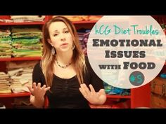 hCG Diet Struggles #5- Emotional Issues with Food and Eating