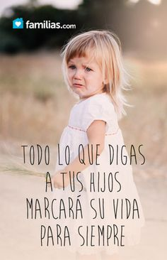 Frases que destruirán a tus hijos Positive Phrases, My Life Quotes, I Love My Son, Love Messages, Spiritual Quotes, Life Is Beautiful, Mom And Dad, Parenting Hacks, Life Lessons