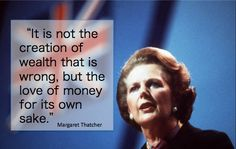 Margaret Thatcher quote on wealth