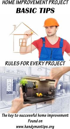 Basic tips and trick for every home improvement project! Don't let your home improvement project turn into disaster, learn the basics before you start!