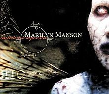 Antichrist Superstar- Marilyn Manson  9.5/10  One of the most epic albums ever