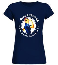 T shirt  Being A Teacher Is Not For The Weak Gift T-Shirt - Limited Edition  fashion trend 2018 #tshirt, #tshirtfashion, #fashion