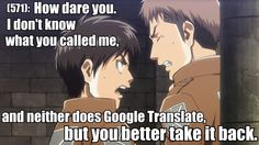 IF ONLY GOOGLE TRANSLATE HELPED ME  Basically me all the time when i hear people whisper