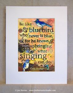 Singing Bluebird Painted Cole Porter Quote, Hand Lettered, Yellow Art Print with Birds Blue Bird Art, Yellow Art, Bird Quotes, Bird Sayings, Matching Cards, Fine Art America, Hand Lettering, Singing, Handmade Items