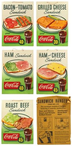 """""""The slogan I remember is (Things go better with COKE),"""" ._*G*_. , , , , ... Coca-Cola & sandwiches signs:"""