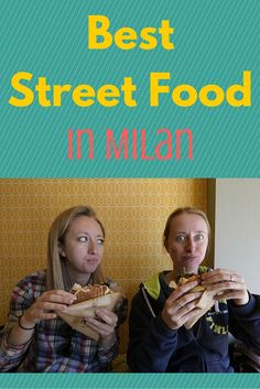 Best street food in Milan - 31 places that will make you hungry!