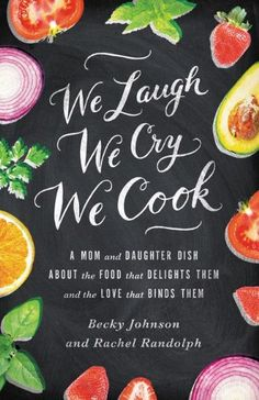 Shauna Niequist, Nigella Lawson, and Me: Some personal thoughts on food, curves & the book, Bread & Wine | We Laugh, We Cry, We Cook