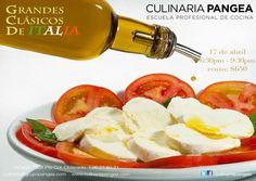 Grandes Clásicos de Italia / Culinaria Pangea / Mty / 17 Abril