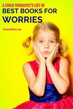 The ultimate list of kid& books on worries by a child therapist. The ultimate list of kids books on worries by a child therapist. Best Children Books, Childrens Books, Deal With Anxiety, Anxiety In Children, Kids Behavior, Working Moms, Parenting Advice, Practical Parenting, Sons