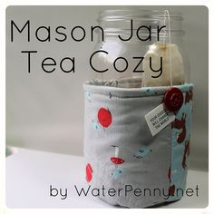 Head over to the Moda Bake Shop for my tutorial on how to make a Mason Jar Tea Cozy! If you drink a lot of tea, this is a game changer! Fabric Crafts, Sewing Crafts, Sewing Projects, Mason Jar Cozy, Mason Jars, Sewing Hacks, Sewing Tutorials, Sewing Ideas, Retreat Gifts