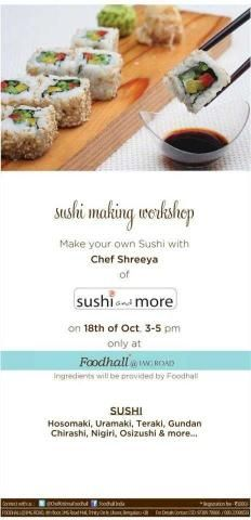 Sushi Making Workshop with Chef Shreeya on 18 October 2012 at Foodhall, 1MG Road A Starcentre | Events in Bangalore / Bengaluru | MallsMarket