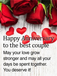 Send Free To the Best Couple - Rose Happy Anniversary Card to Loved Ones on Birthday & Greeting Cards by Davia. It's free, and you also can use your own customized birthday calendar and birthday reminders. Anniversary Wishes Message, Happy Wedding Anniversary Cards, Happy Wedding Anniversary Wishes, Happy Anniversary Cakes, Anniversary Funny, Wedding Wishes, Wish You Happy Anniversary, Anniversary Quotes For Friends, Wedding Happy