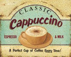 Cappuccino - PARA A COZINHA (for the kitchen).