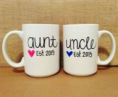 Check out this item in my Etsy shop https://www.etsy.com/listing/259801589/personalized-set-aunt-and-uncle-mugs