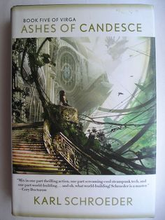 [SPS] My review of Ashes of Candesce by Karl Schroeder