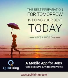 The best preparation for tomorrow is doing your best today. To get the job in your dream company, create your free video resume on QuikHiring job app. Resume Template Free, Templates Free, Video Resume, Resume Format, Job Posting, Do Your Best, Job S, Get The Job, Dreaming Of You