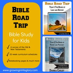 Growing in His Glory: A Bible Study for Kids You'll Love!  Struggling to find a good Bible study for your kids? Bible Road Trip is an in-depth 32-week curriculum, complete with schedules and notebooking pages. There are 5 levels based on the age of your child, preschool through 12th Grade. We use and love it!