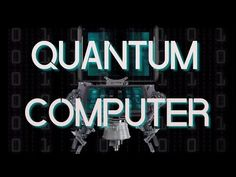 Quantum Computer in a Nutshell (Documentary) - YouTube