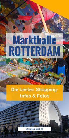 Rotterdam, Shopping, Markthalle, Foodhall, Restaurants, Essen, Urlaub, Reisen, Holland, Niederlande, #rotterdam #foodie #reisen