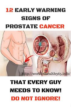 12 EARLY WARNING SIGNS OF PROSTATE CANCER THAT EVERY GUY NEEDS TO KNOW! DO NOT IGNORE!