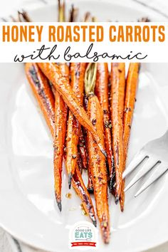 This recipe for Honey Roasted Carrots with Balsamic is a super simple way to make oven-roasted carrots with lots of flavor! Keeping the carrots whole gives this side dish of whole roasted carrots a great presentation on the table! Learn all you need to know about how to roast carrots. | Good Life Eats @goodlifeeats #roastedcarrots #honeyroastedcarrots #fallsidedish #wintersidedishes #easycarrotsidedishes #fallrecipes #winterrecipes #thanksgivingsidedishes #christmassidedishes #goodlifeeats
