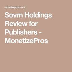 Sovrn Holdings Review for Publishers - MonetizePros