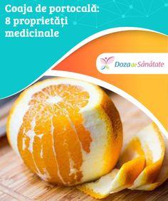Coaja de #portocală: 8 proprietăți medicinale  #Portocalele sunt fructe comercializate și #consumate în întreaga lume. Chiar și așa, multe persoane nu știu un lucru important: coaja de #portocală este o sursă excelentă de nutrienți benefici sănătății. Metabolism, Good To Know, Cantaloupe, Fruit, Food, The Fruit, Meals, Yemek, Eten