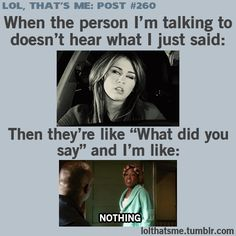 something when parent don't hear what im going to tell them ;(
