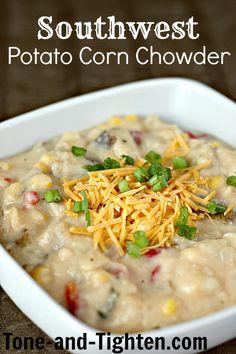 Tone & Tighten - Southwest Potato Corn Chowder Recipe