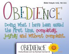 Character Qualities - Obedience.  Teaching our children to obey us is how we begin to teach them to obey their heavenly Father.  {Free} coloring page printable too!   HisSunflower.com by Rachael Carman