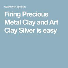 Firing Precious Metal Clay and Art Clay Silver is easy / Cottura del metal clay