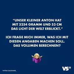 """With 3254 grams and 53 cm our little Anton has the light … – Nicewords Albert Einstein Education, Albert Einstein Quotes, As Good As Dead, I Hate Love, Funny Memes About Work, Visual Statements, Gramm, I Don T Know, Life Is Like"