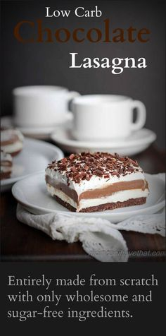 Low Carb Chocolate Lasagna is entirely made from scratch with wholesome gluten-free and sugar-free ingredients | momcanihavethat.com