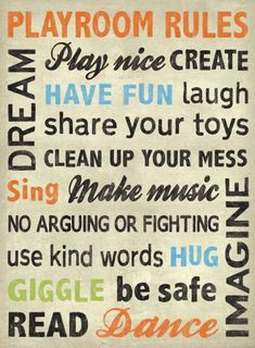 Because you WILL eventually own a home large enough to have a kids play room. hopefully while they're still young enough to play and this sign would look so cool in the play room. Playroom Rules, Playroom Ideas, Playroom Decor, Basement Ideas, Toy Rooms, Kid Spaces, Play Spaces, Play Houses, Kids Playing