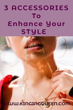 Using Accessories To Enhance Your Style, accessories jewelry, accessories fashion accessories aesthetic, style inspiration, style guides, accessories to enhance your look and style #womenstyle #styleicons, #fashionstatement #fashion #bossbabe #styleguides #styleinspiration « Kinging Queen