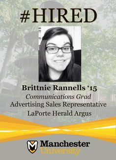 Brittnie Rannells '15 is #hired as an Advertising Sales Rep at LaPorte Herald Argus.