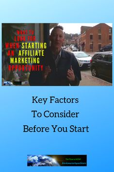 What To Look For When Starting An Affiliate Marketing Opportunity.  Short video shares key factors to keep in mind before you invest your time in promoting  a company as an affiliate.  Factors that can be the difference between success and a loss of time. Please feel free to share with those that may benefit from it. Marketing Opportunities, The Time Is Now, Keep In Mind, Factors, Affiliate Marketing, Opportunity, Benefit, Promotion, Investing